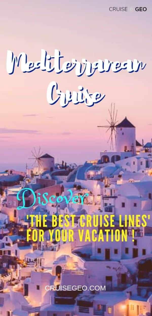 Best Mediterranean Cruise Lines