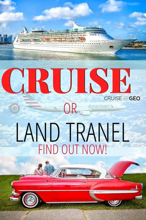 Cruise is better than Land travel with a cruise ship and a car