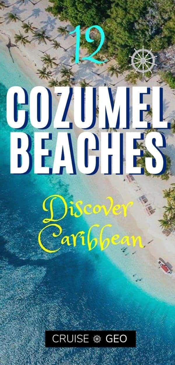 Cozumel Mexico Best Beachs