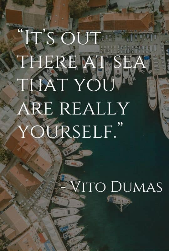 Cruise Quote from Vito Dumas