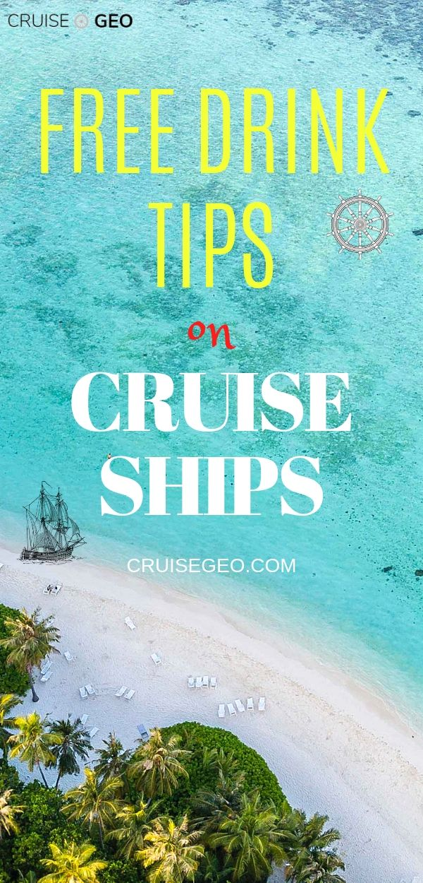 Cruise Tips on how to get free drinks